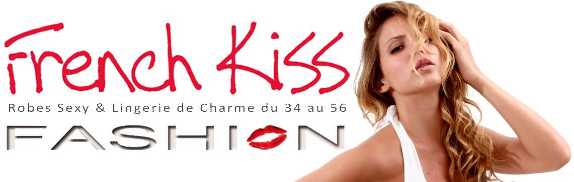 French Kiss Fashion : Tenues Sexy pour toutes les femmes du 34 au 56